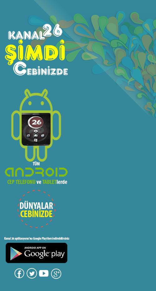 Kanal26 Android Uygulaması